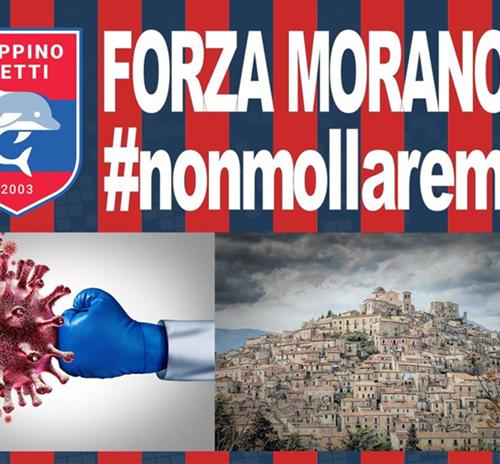 Forza Morano #nonmollaremai