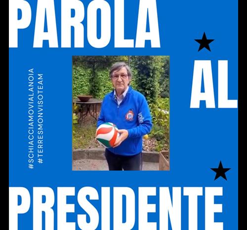 PAROLA AL PRESIDENTE